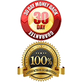 30 Day Money Back Guarantee & 100% Satisfaction Guaranteed