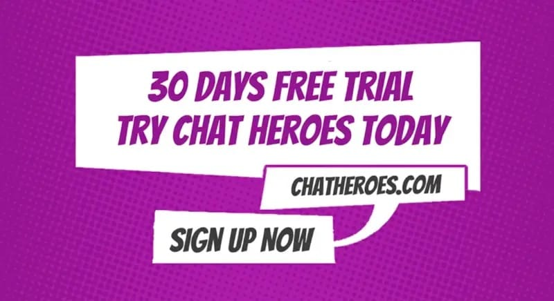 Chat Heroes 30 Day Free Trial